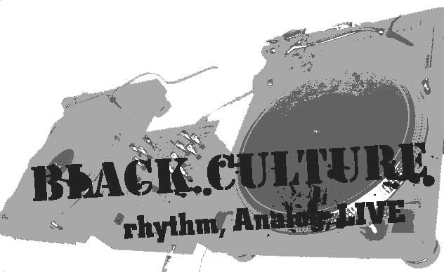 BLACK CULTURE-rhythm,Analog,LIVE-